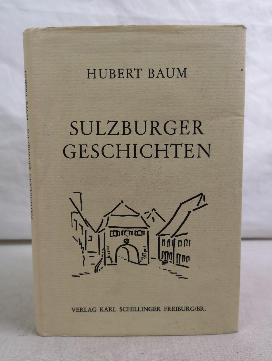 Sulzburger Geschichten. Mit Zeichnungen von Ilse Baum. 1. Auflage