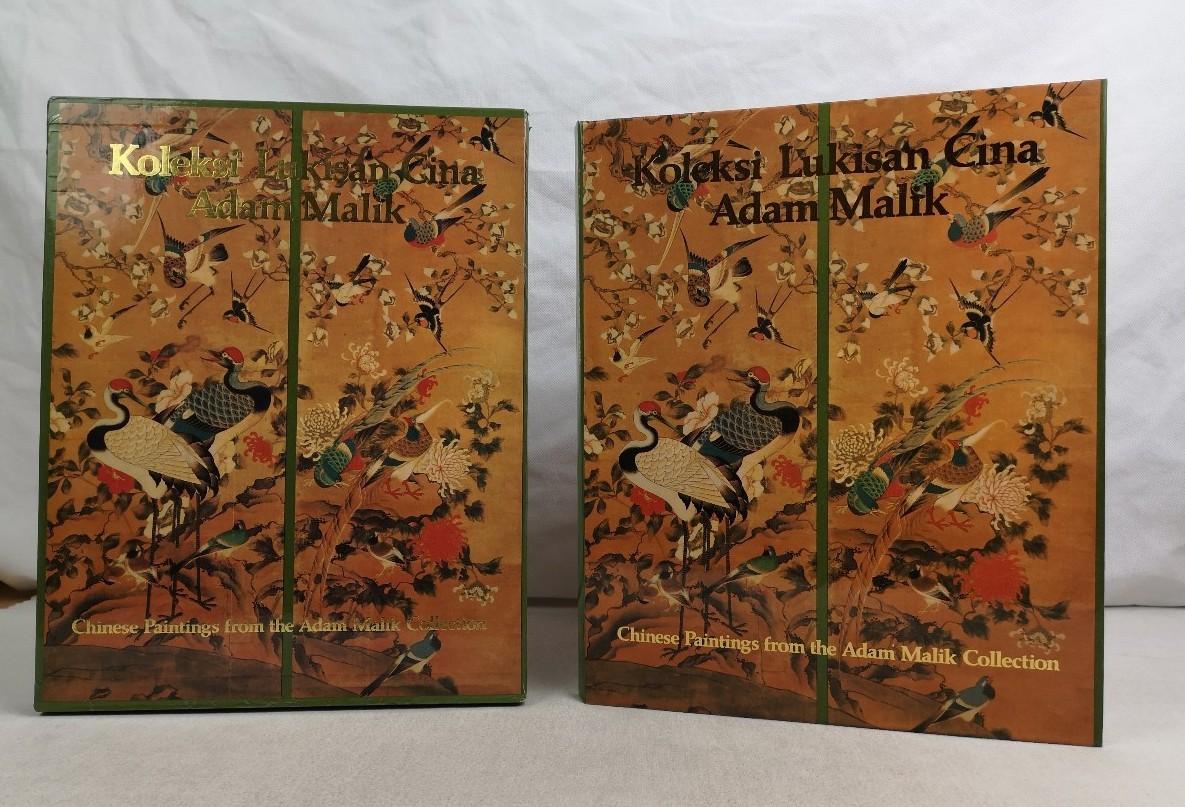 Koleksi Lukisan Cina Adam Malik. Chines Paintings from the Adam Malik Collection. Disusun oleh/Edited by Sumarah Adhyatman.