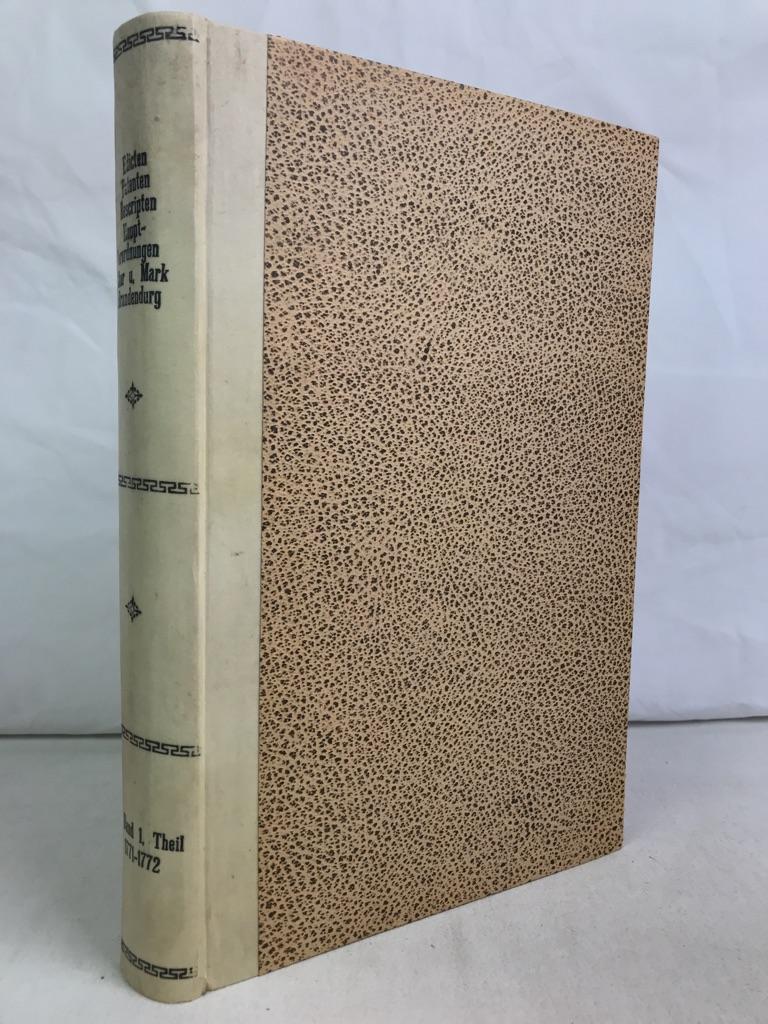 Novum Corpus constitutionum Prussico-Brandburgensium praedcipue Marchicarum, oder Neue Sammlung Königl. Preußl. und Churfürstl. Brandenburgischer, sonderlich in der Chur- und Mark Brandenburg, wie auch andern Provintzien, publicierte und ergangenen Verordnungen, Edicten, Mandaten, Rescripten von 1771 bis 1775, als der FÜNFTER BAND, ERSTER THEIL1771- 1772.