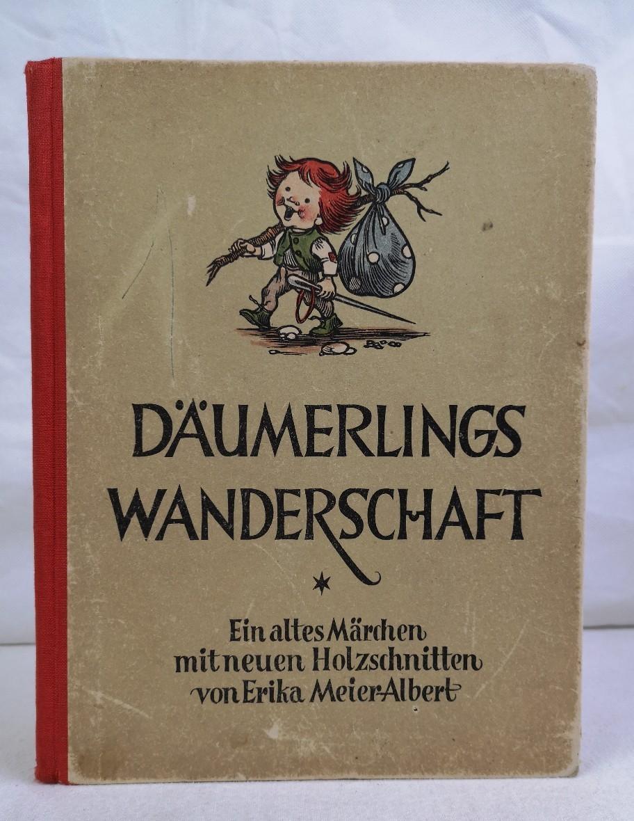 Däumerlings Wanderschaft. Ein altes Märchen mit neuen Holzschnitten von Erika Meier-Albert.