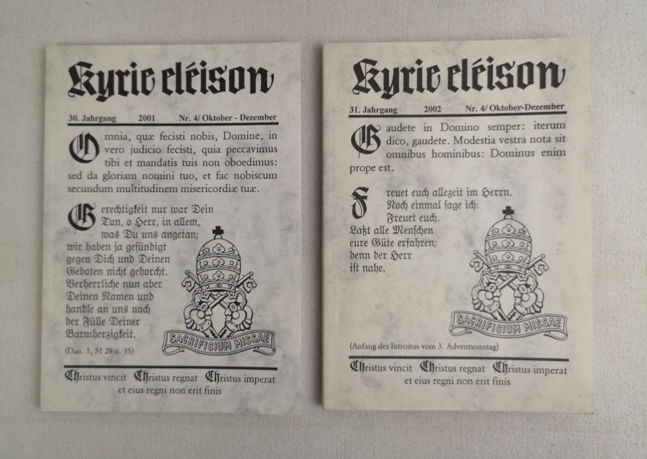 Kyrie eleison. 30.Jahrgang Nr.4 Oktober-Dezember. Kyrie eleison. 31. Jahrgang 2002. Nr. 4/Oktober-Dezember.