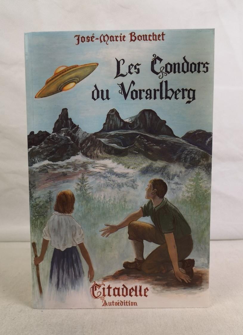 Les Condors du Voralberg. Roman. Ill. de J. J. Vayssieres