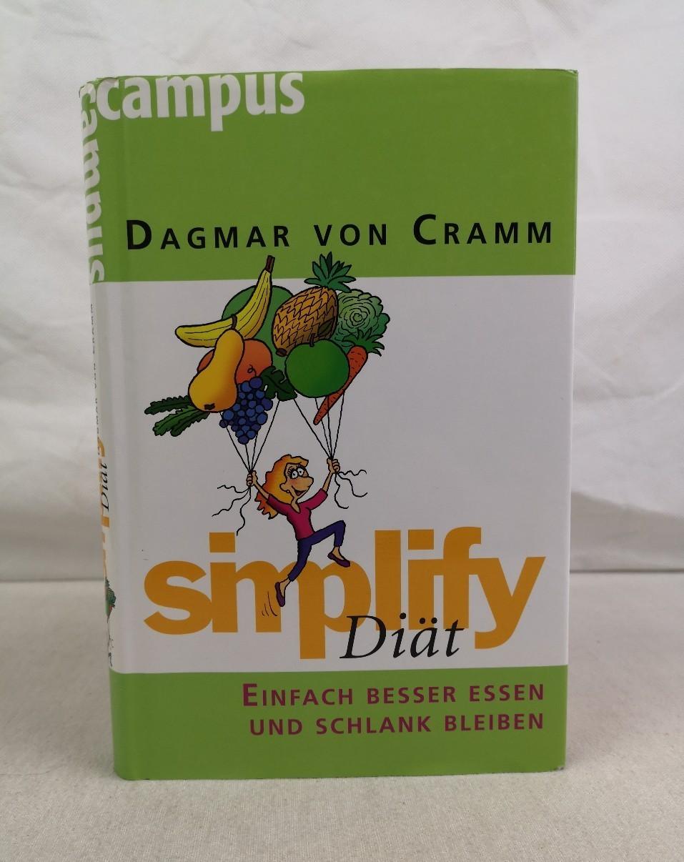 Cramm, Dagmar von: Simplify Diät. Einfach besser essen und schlank bleiben. Ill. von Werner Tiki Küstenmacher