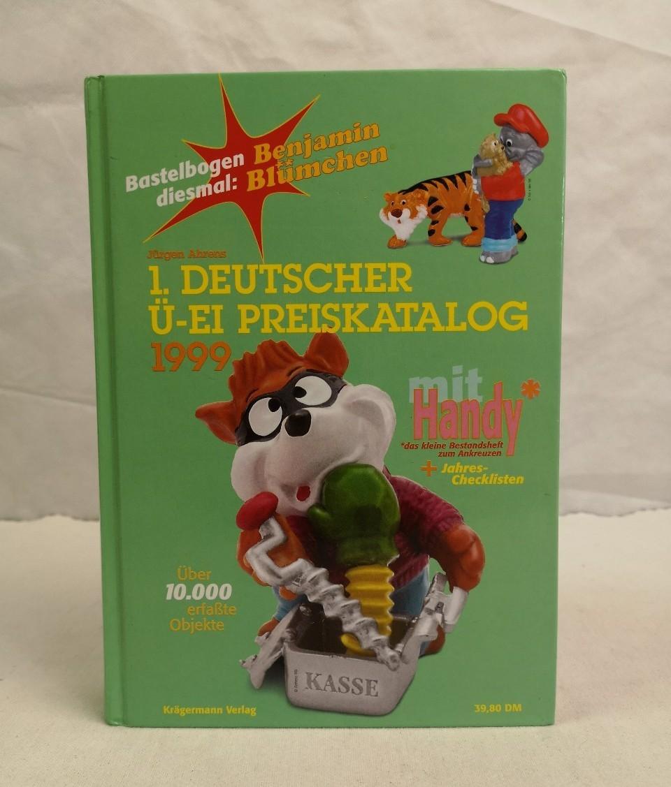1. Deutscher Ü-EI Preiskatalog. 1999. Über 10.000 erfaßte Objekte.