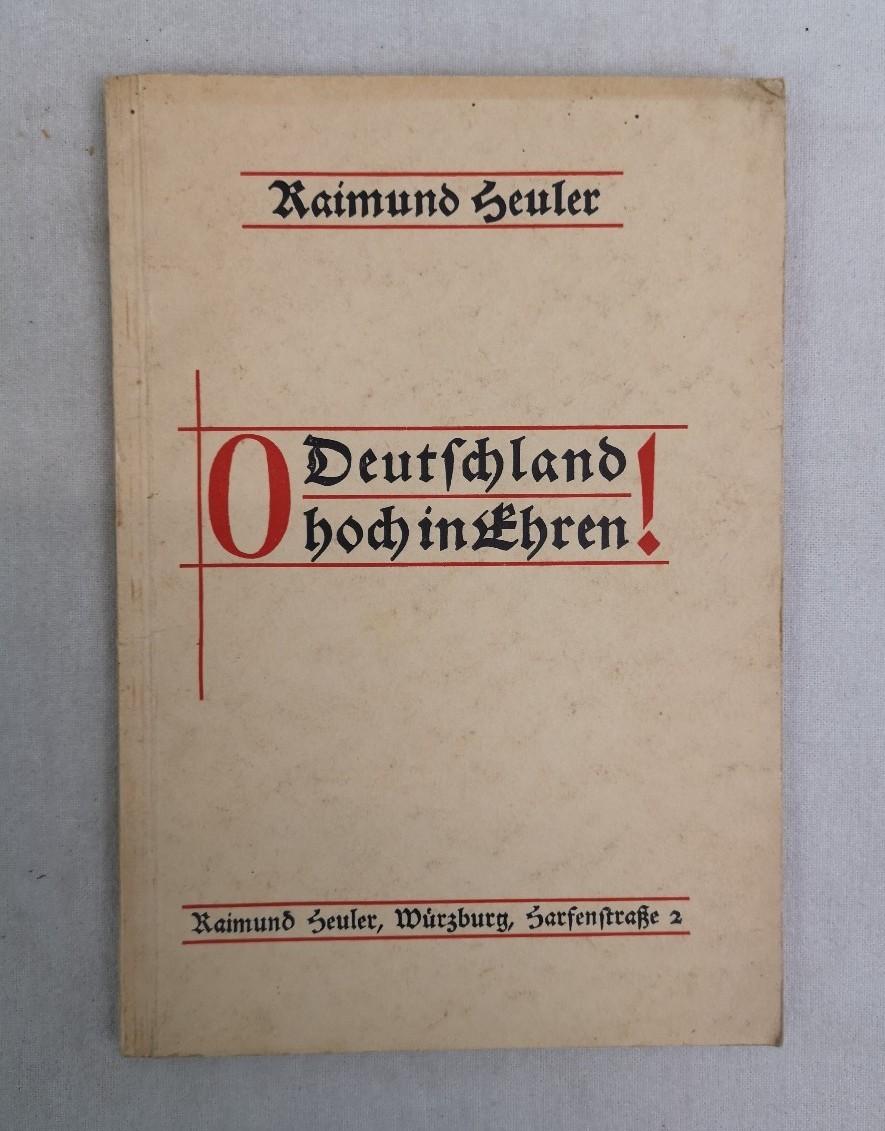 """Das Volkslied """"O Deutschland hoch in Ehren"""": Beitrag zur Erforschung des deutschen Volkstums."""