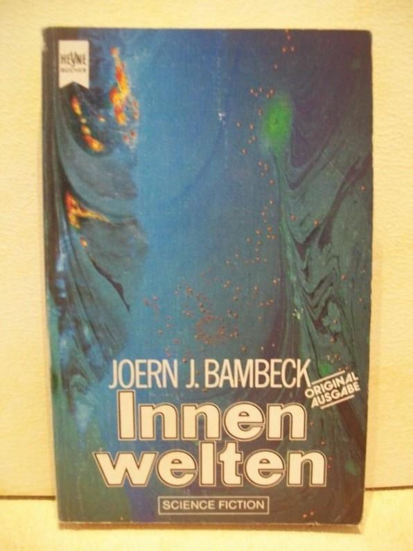 Innenwelten : Science-fiction-Erzählungen Joern J. Bambeck