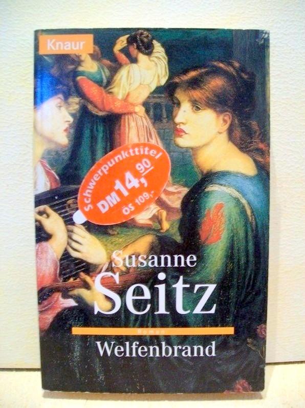 Welfenbrand : Roman Susanne Seitz