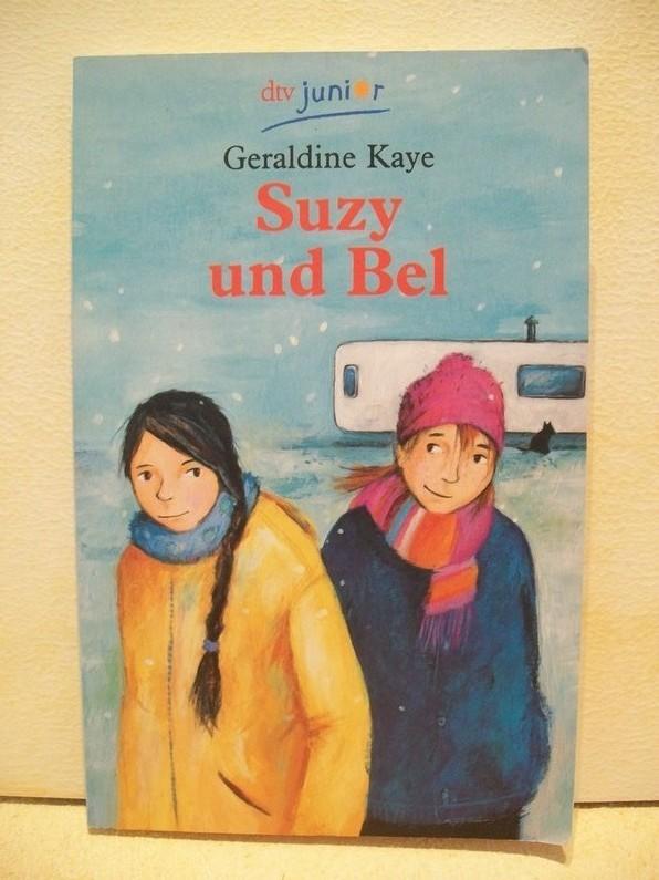 Suzy und Bel Geraldine Kaye. Aus dem Engl. von Regine Adolphsen. Mit Zeichn. von Susan Hellard