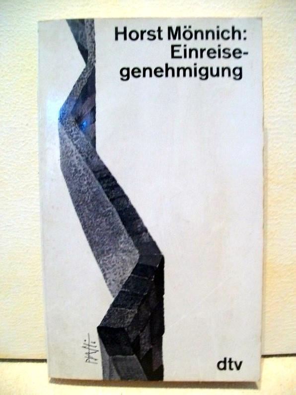 Einreisegenehmigung : Ein Deutscher fährt nach Deutschland Horst Mönnich