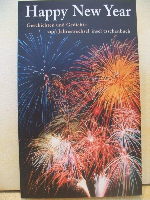 Happy new year : Geschichten und Gedichte zum Jahreswechsel ausgew. von Gesine Dammel
