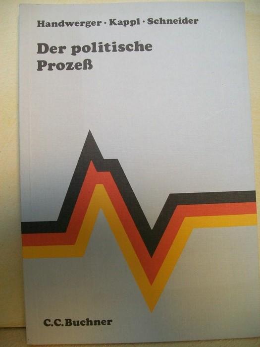 Der  politische Prozess bearb. von Manfred Handwerger ...