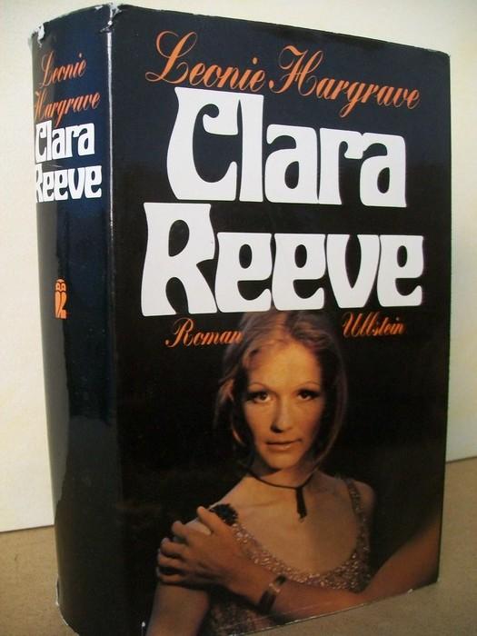 Clara Reeve : Roman Leonie Hargrave. [Ins Dt. übertr. von Annemarie Arnold-Kubina]