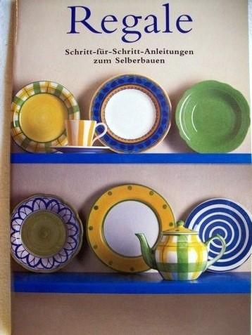 Regale [Schritt-für-Schritt-Anleitungen zum Selberbauen] / Greg Cheetham. [Übers. aus dem Engl.: Christian Wegscheider]