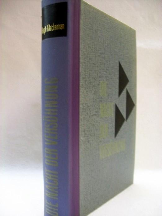 Die  Nacht der Versöhnung. Roman / Hugh MacLennan. [Aus d. Amerikan. Übertr. von Maria Wolff]