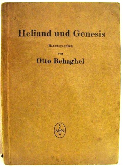 Heliand und Genesis Hrsg. von Otto Behaghel