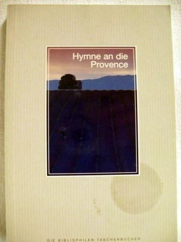 Hymne an die Provence Fotogr. von Norbert Kustos