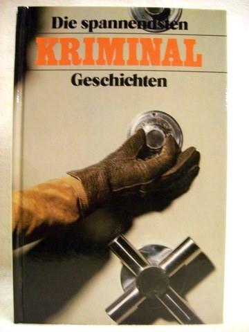 Die  spannendsten Kriminalgeschichten