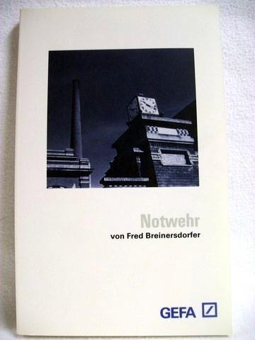Notwehr Kriminalroman / Fred Breinersdorfer