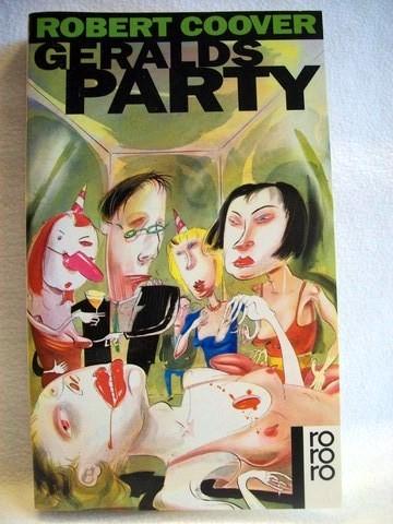 Geralds Party Roman / Robert Coover. Aus dem Amerikan. von Karin Graf