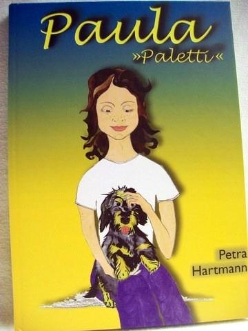"""Paula """"Paletti"""" Petra Hartmann. [Hrsg.: Absolut Advice SA]"""