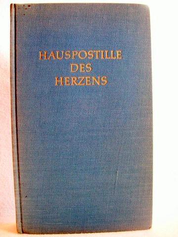 Hauspostille des Herzens Curt Elwenspoek. Mit e. Vorw. von Friedrich Bischoff