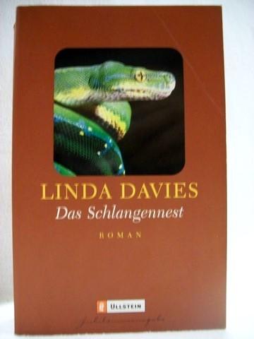 Das  Schlangennest Roman / Linda Davies. Aus dem Engl. von Pociao und Roberto de Hollanda