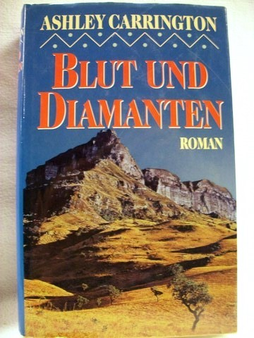 Schröder, Rainer M.: Blut und Diamanten Roman / Ashley Carrington