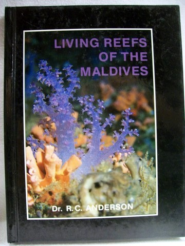 Living Reefs of the Maldives