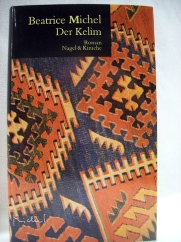 Der  Kelim Roman / Beatrice Michel