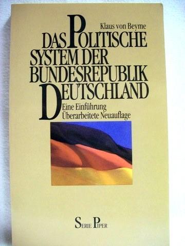 Das  politische System der Bundesrepublik Deutschland. e. Einf. / Klaus von Beyme