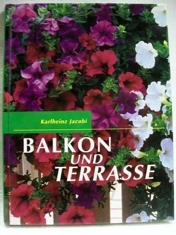 Balkon und Terrasse Karlheinz Jacobi