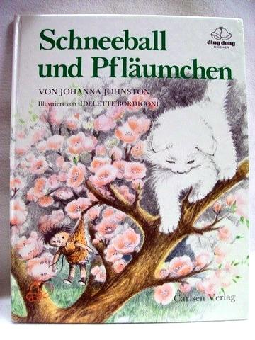 Schneeball und Pfläumchen von Johanna Johnston. Ill. von Idelette Bordigoni. [Aus d. Amerikan. von Ellen Jacobsen]