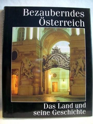 Bezauberndes Österreich Das Land und seine Geschichte