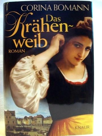 Das  Krähenweib Roman / Corina Bomann