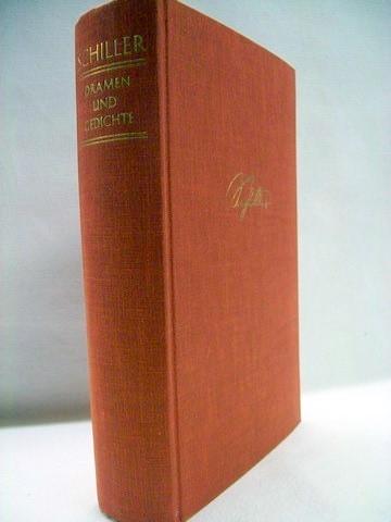 Dramen und Gedichte Friedrich Schiller. Hrsg. von d. Dt. Schillergesellschaft. Ausgew. u. eingel. von Erwin Ackerknecht, Hermann Binder [u.a.]