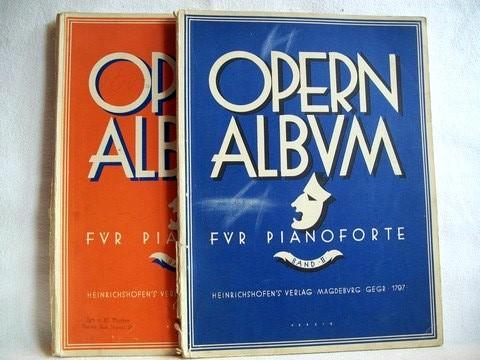 Opern Album; Band I Und Band II 20 Fantasien in Mittelschwerer Berarbeitung für Pianoforte
