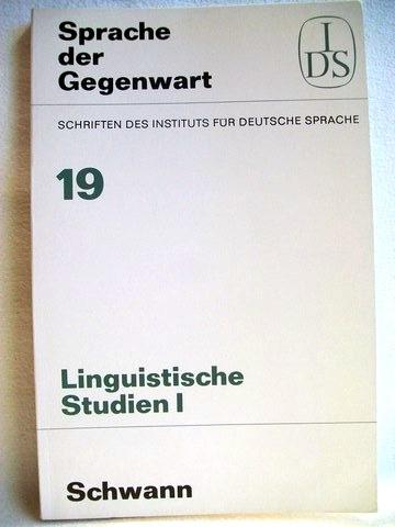 Linguistische Studien I Schriften des Instituts für Deutsche Sprache;  19; Hrsg. Hugo Moser