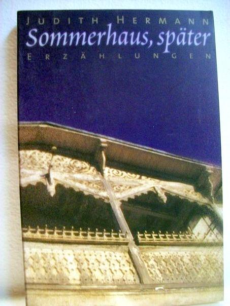 Sommerhaus, später : Erzählungen. Fischer ; 2394 Collection S. Fischer ; Bd. 94 12. Auflage