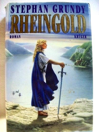 Rheingold : Roman. Aus dem Engl. von Manfred Ohl und Hans Sartorius Vom Autor autorisierte dt. Ausg.