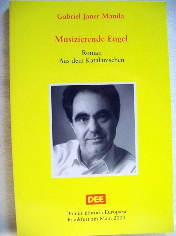 Musizierende Engel : Roman. Aus dem Katalan. übers. von Volker Glab