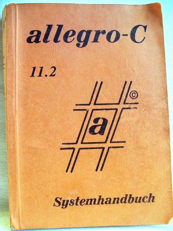 Eversberg, Bernhard: Allegro-C-Systemhandbuch Version 11.2. Universitätsbibliothek der TU Braunschweig [Stand:] September 1991