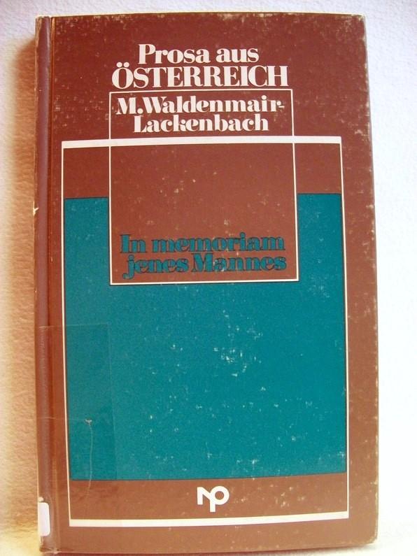 In memoriam jenes Mannes Prosa aus Österreich 1. Aufl.