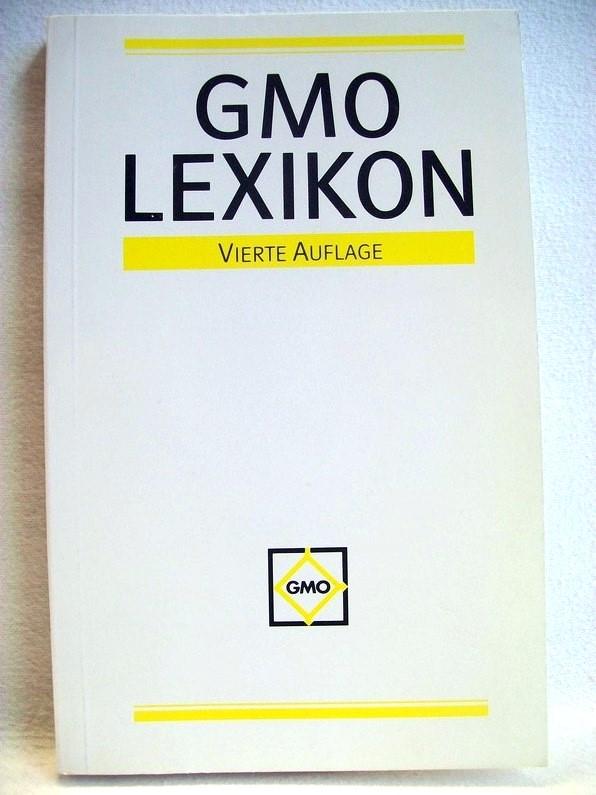GMO Lexikon ... oder ein ABC der Informationsverarbeitung. Mit über 100 Grafike und Abbildungen. Vierte Auflage