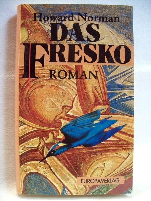 Das Fresko : Roman. Aus dem Amerikan. von Hans-Ulrich Möhring