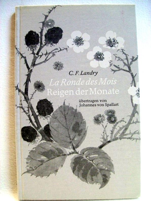 La Ronde des Mois. Reigen der Monate. Übertragen von Johannes von Spallart. Deutsch - französisch. Illustr. Helene Wiederkehr.
