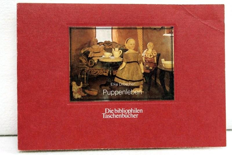 Puppenleben. Die  bibliophilen Taschenbücher 103. 3. Aufl.