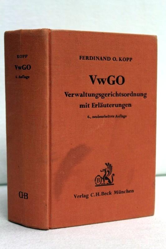 Verwaltungsgerichtsordnung 6., neubearb. Aufl.