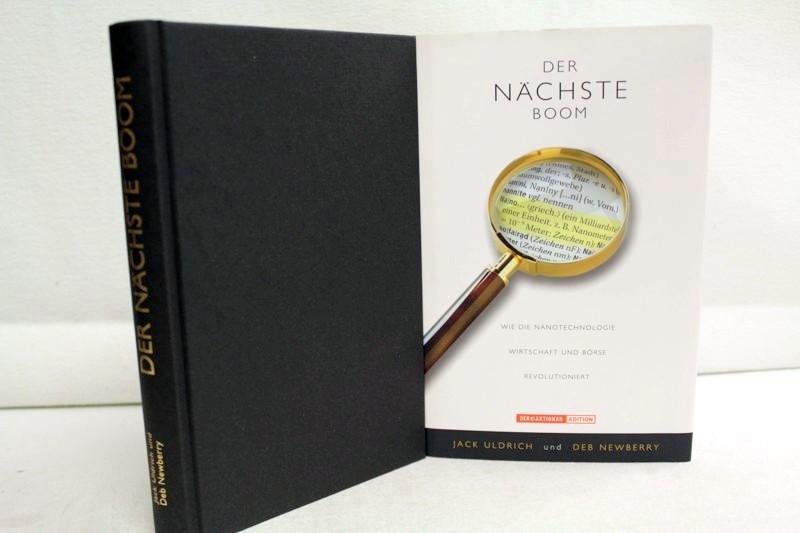 Der  nächste Boom. Wie die Nanotechnologie Wirtschaft und Börse revolutioniert. Der @Aktionär : Edition 1. Aufl.