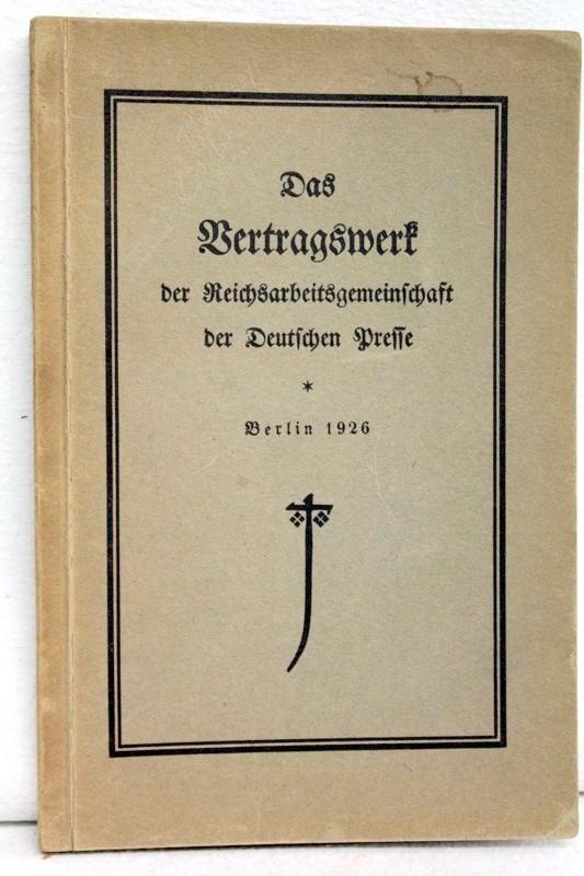 Das Vertragswerk der Reichsarbeitsgemeinschaft der Deutschen Presse.