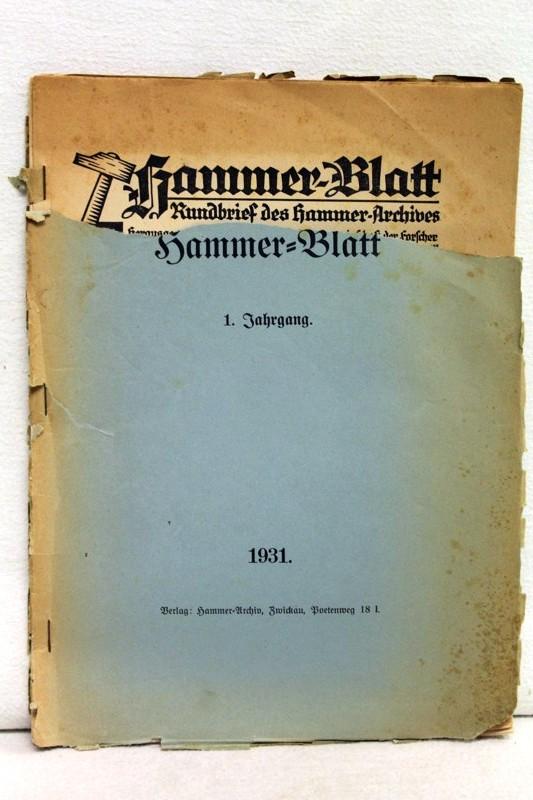 Arge d. Forscher, d. Geschlechter Hammer: Hammer-Blatt. Rundbrief des Hammer-Archives. Februar 1931. Hammer-Blatt 1.Jahrgang 1931.